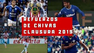 REFUERZOS CONFIRMADOS PARA CHIVAS CLAUSURA 2019