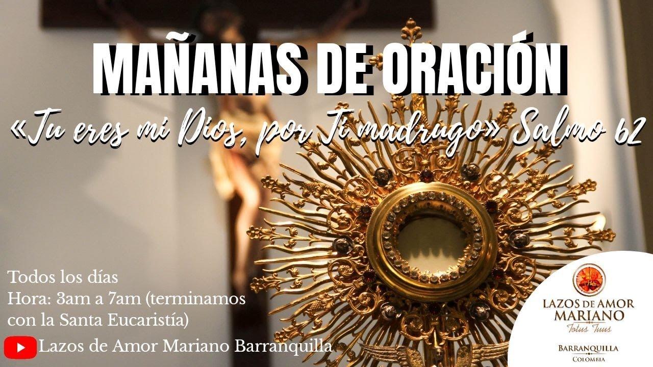 MAÑANA DE ORACIÓN | AGOSTO 3 -2020