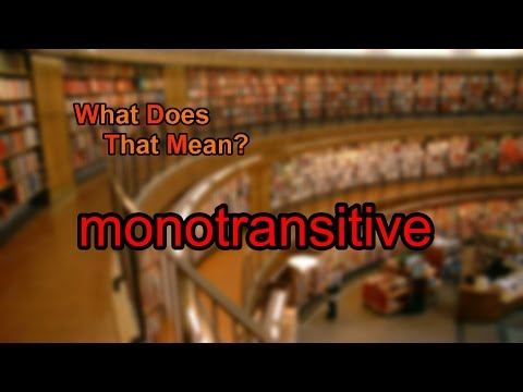What does monotransitive mean?