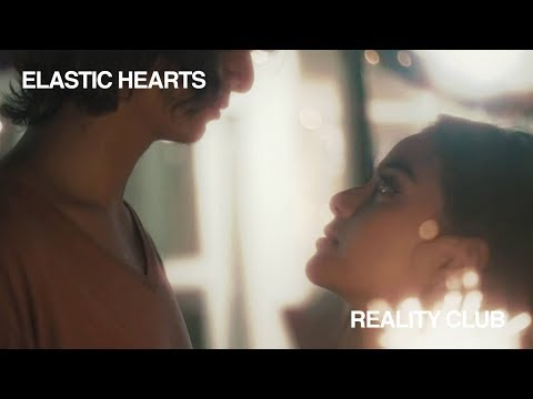 Reality Club - Elastic Hearts