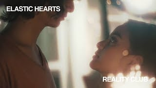 Reality Club - Elastic Hearts (Official Music Video)