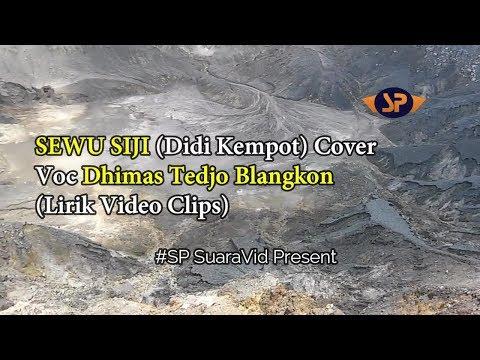 Sewu Siji (Didi Kempot) Cover ~ Voc Dhimas Tedjo Blangkon