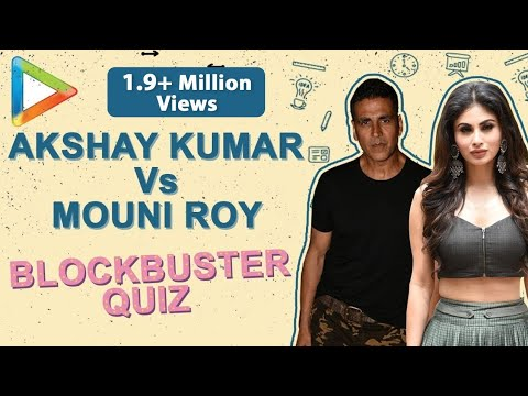 GOLDen Quiz: Akshay Kumar's Patriotism Vs Mouni Roy's TV Drama