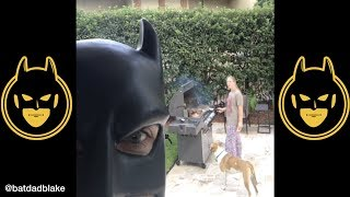 BatDad - Compilation June 2017