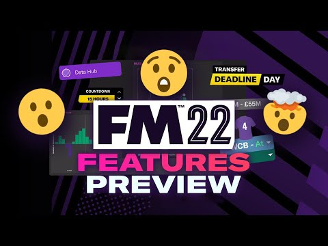 FM22 First Look at New Features & Trailer Reaction   Football Manager 2022