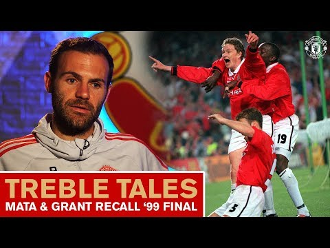 Treble Tales   Mata & Grant recall '99 UEFA Champions League Final   Manchester United