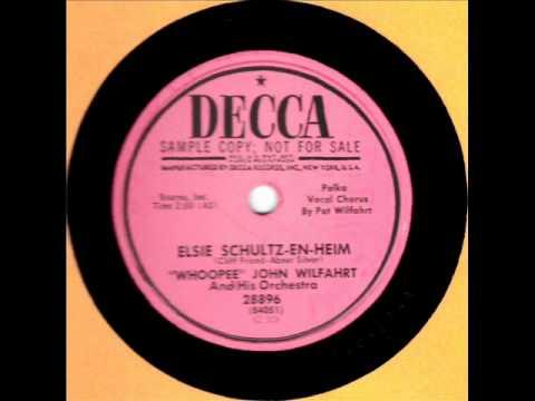 Elsie Schultz-En-Heim by Whoopee John Wilfahrt on 1953 Decca 78.