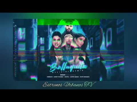 Bellaquita Remix ~ Dalex  Farruko  Anita  Nati Natasha  Justin Quiles  Lenny Tavarez
