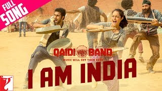 I am India - Full Song | Qaidi Band | Aadar Jain | Anya Singh | Arijit Singh | Yashita Sharma Thumb