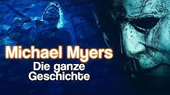 Michael Myers - Die ganze Geschichte von Halloween | DeeMon