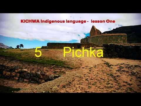 Kichwa language  lesson 1 The numbers
