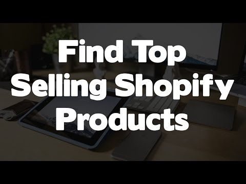 How To Find Top Selling Niches On Shopify & Spy On The Competition