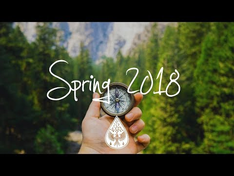Mix - Indie/Indie-Folk Compilation - Spring 2018 (1-Hour Playlist)