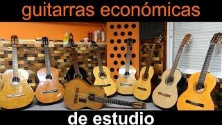 Guitarras Económicas de Estudio Test por Jesús Amaya...