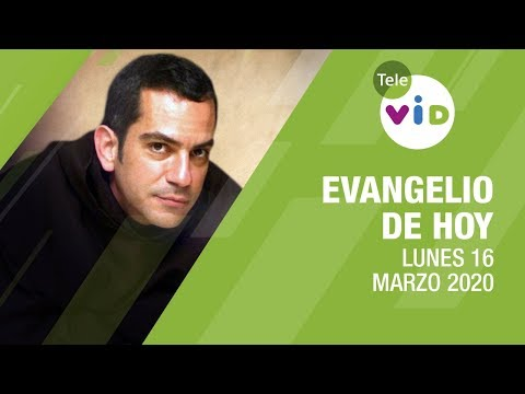 El Evangelio De Hoy Lunes 16 De Marzo De 2020, Lectio Divina 📖 - Tele VID