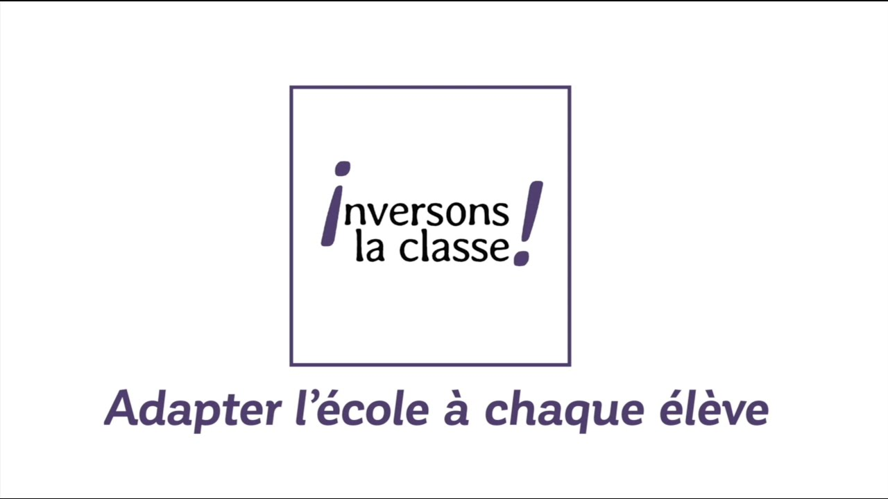 Inversons la Classe ! finaliste de la France s'engage - YouTube