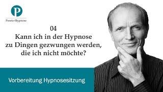 Werde ich in der Hypnose Dinge gegen meinen Willen tun?