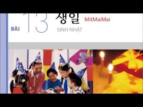 Tiếng Hàn Sơ Cấp 1 bài 13 Sinh Nhật Luyện Nghe Transcript