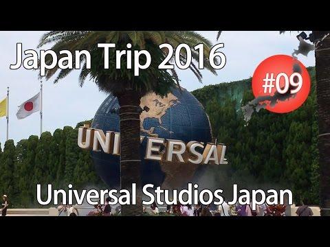 Japan Trip 2016 #09 - Universal Studios Japan