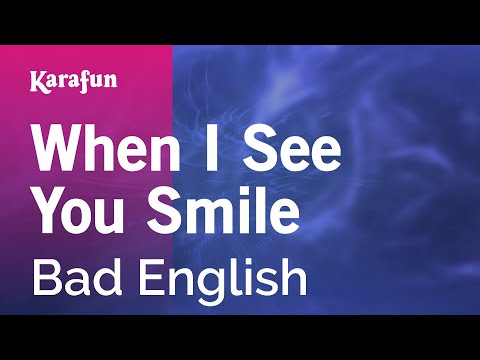 Karaoke When I See You Smile - Bad English *