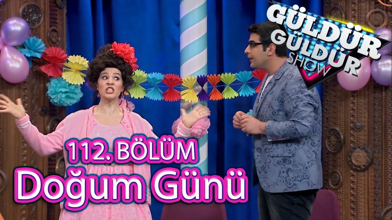 Güldür Güldür Show 112 Bölüm Doğum Günü Skeci Youtube
