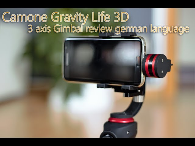 Camone Gravity Life 3D 3 axis gimbal review - german language