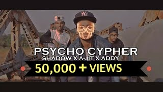 Latest Hindi-Marathi RAP Song - PSYCHO CYPHER || Official  Video || ADDY101