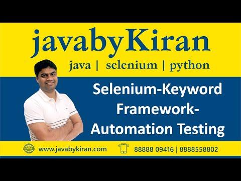 Selenium- Keyword Framework- Automation Testing-By Kiran Sir-JAVA By Kiran,Pune
