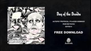 AUTOPSY PROTOCOL & FLACIDO DOMINGO / FAVE DE FUCKA