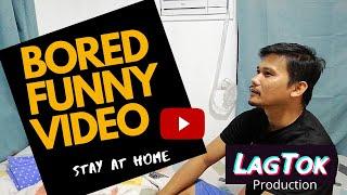 Bored Funny Video of Enhanced Community Quarantine - Day 3