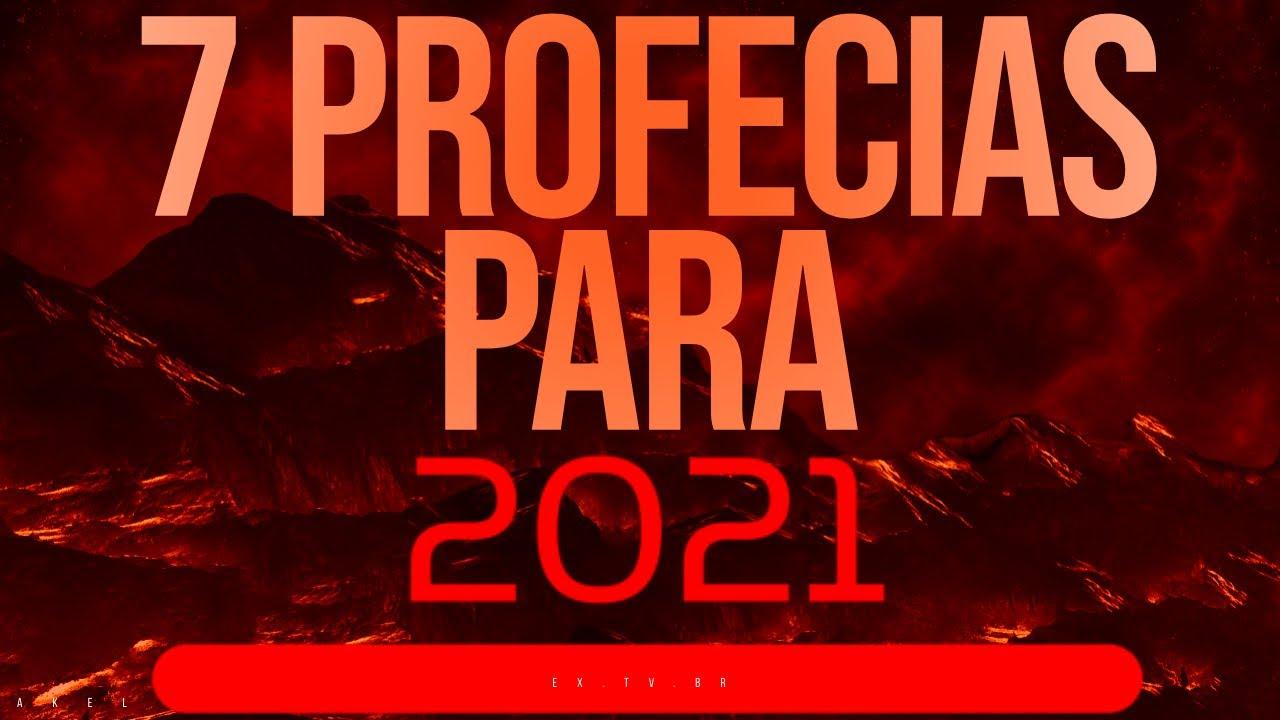 📢 7 PROFECIAS para 2021! Todos devem SABER