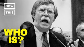 Who is John Bolton? Trump's 3rd National Security Advisor   NowThis