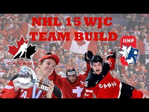 NHL 15 HL and MOTM World Juniors Team Build - FACE CAM!