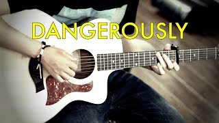 Dangerously - Charlie Puth (Fingerstyle Guitar Cover by Harry Cho)