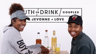 Couples Play Truth or Drink (Jevonne + Love) | Truth or Drink | Cut