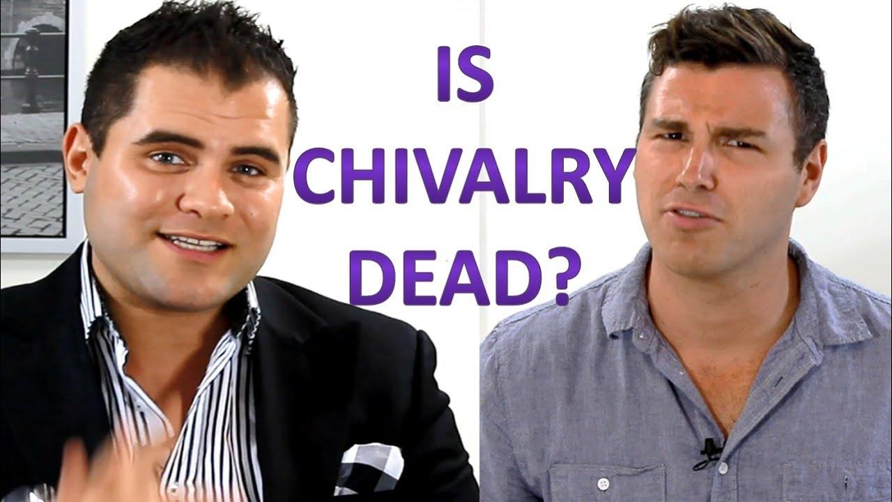 chivalry is dead