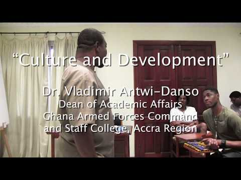 """Lecture on """"Culture and Development"""" by Vladimir Antwi-Danso"""