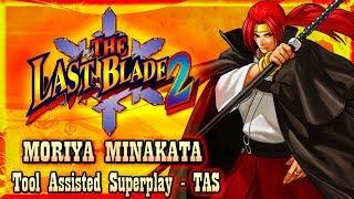 【TAS】THE LAST BLADE 2 (GEKKA NO KENSHI 2) - MORIYA MINAKATA