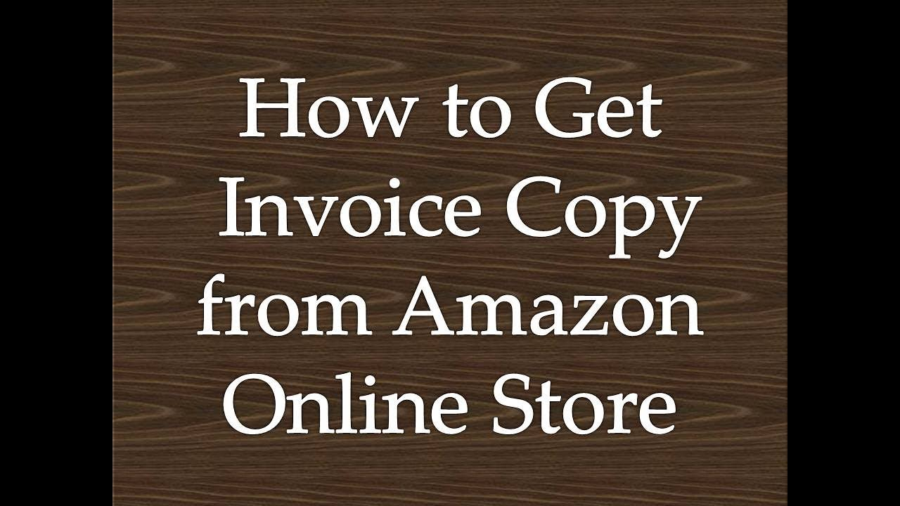 How To Get Invoice Copy From Amazon Online Store YouTube - Blank invoice pdf download free top 10 mens online clothing stores