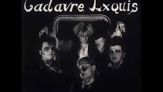 Cadavre Exquis - Lunatic  (1989)