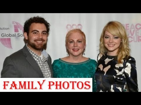 Emma Stone Family Photos Parents Father Mother Grandfather Grandmother Brother Spouse Youtube