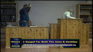 1 Gospel For Both The Jews & Gentiles