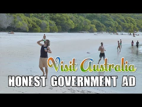 Honest Government Advert - Visit Australia!