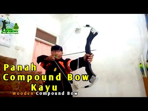 Home Made (membuat) compound Bow Indonesia.