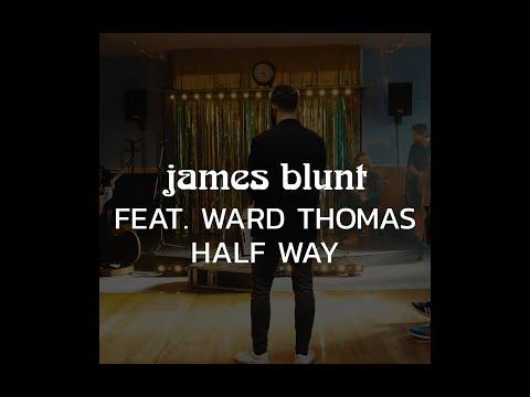 James Blunt - Halfway ft Ward Thomas [BTS] (Instagram)