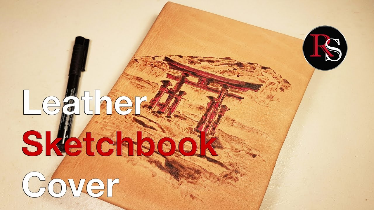 Diy Sketchbook Cover : Diy making a leather sketchbook cover with pyrography