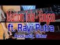 Marion Jola Jangan ft. Rayi Putra - Acoustic Guitar Cover