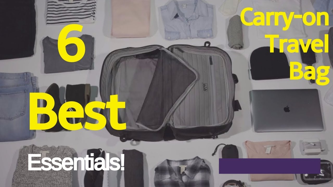 1b2a2d28b Travel Bag Essentials, 6 Best Carry-on Travel Bag You'll Ever Want ...