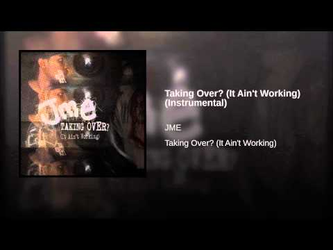 Taking Over? (It Ain't Working) (Instrumental)