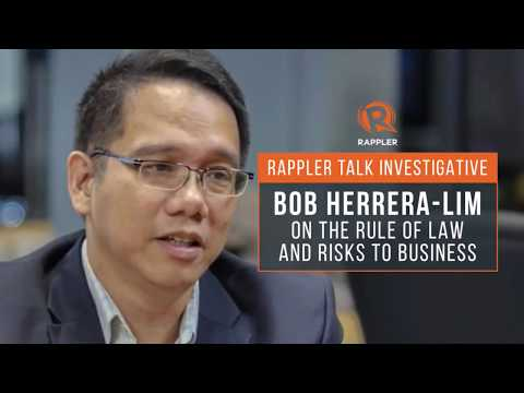 Rappler Talk Investigative: Bob Herrera-Lim on the rule of law & risks to business